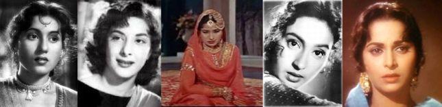 -   Madhubala - Nargis - Meena Kumari - Nutan -  Waheeda   -